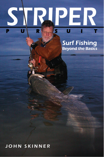 Striper pursuit surf fishing beyond the basics for Surf fishing for stripers